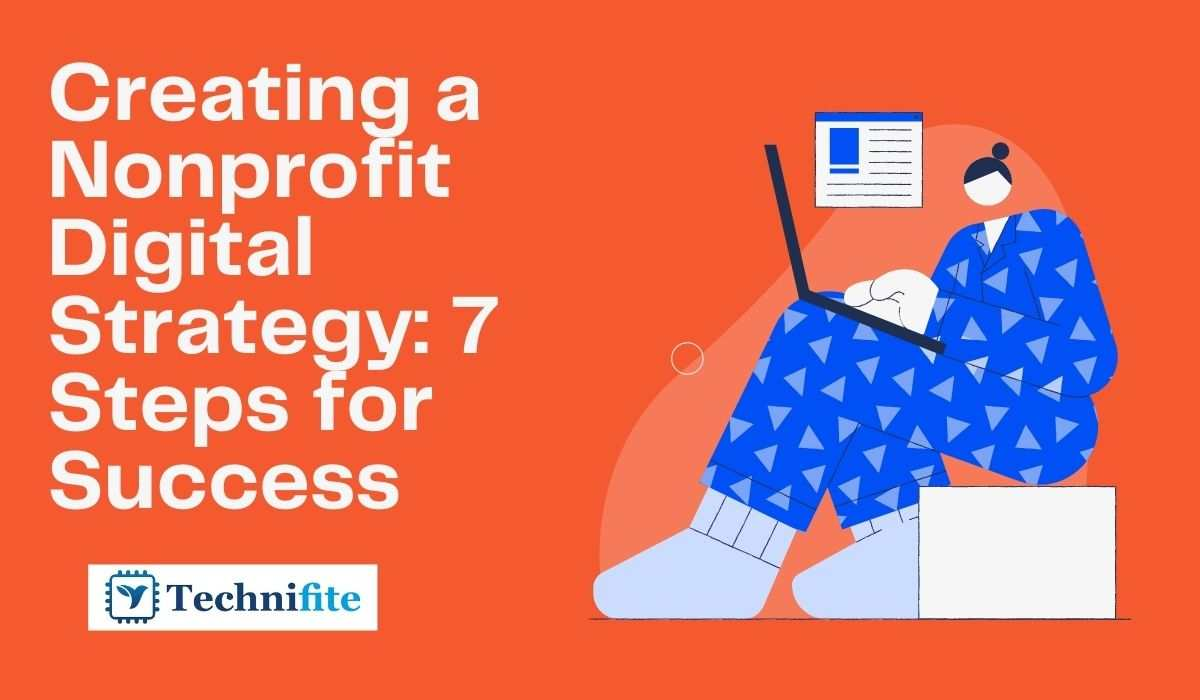 Creating a Nonprofit Digital Strategy 7 Steps for Success